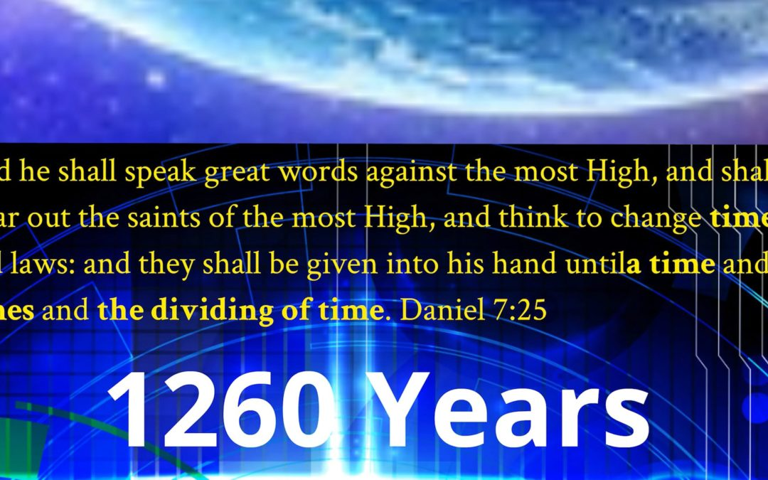 CLASS 4 – SCENE 4: THE 1260 YEAR PROPHECY
