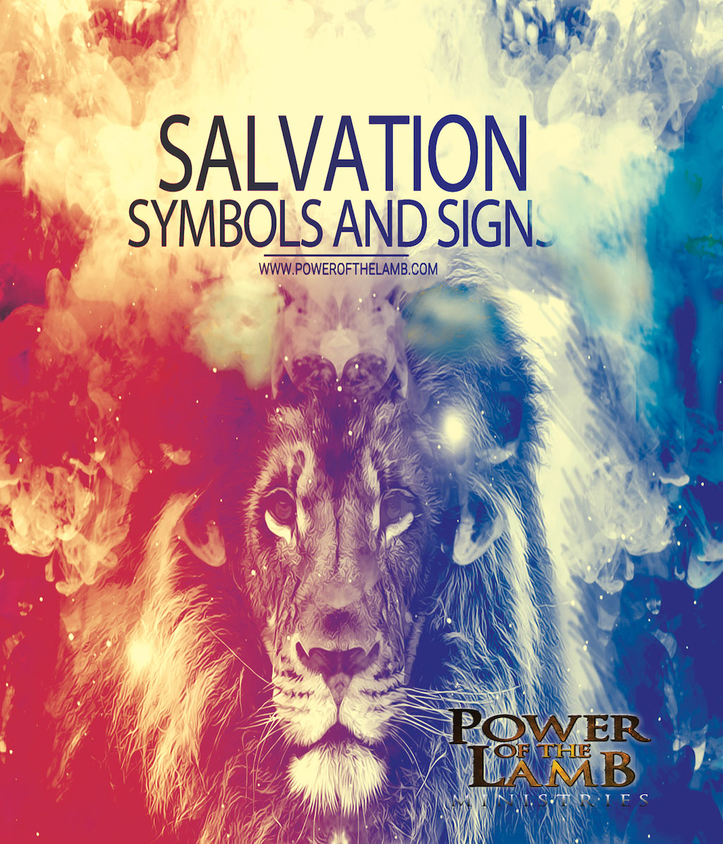 Salvation In Symbols Signs Power Of The Lamb Ministries